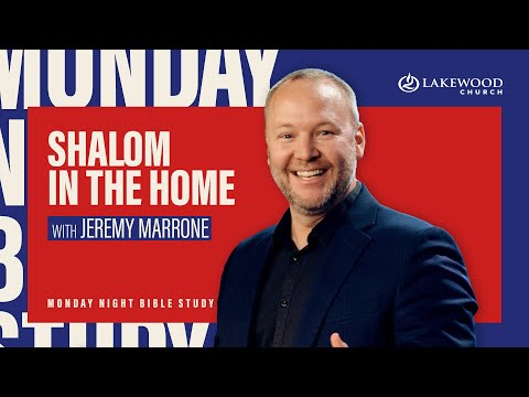 Shalom In The Home  Pastor Jeremy Marrone  2020