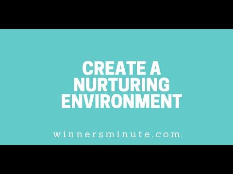 Create a Nurturing Environment // The Winner's Minute With Mac Hammond