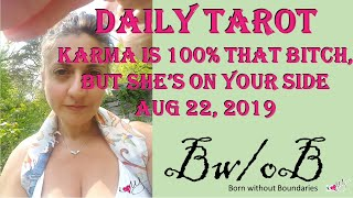DAILY TAROT  - Karma is 100% that bitch, but she's on your side #tarot #daily #horoscope #extra