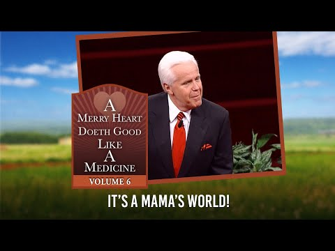 Merry Heart:  It's a Mama's World  Jesse Duplantis