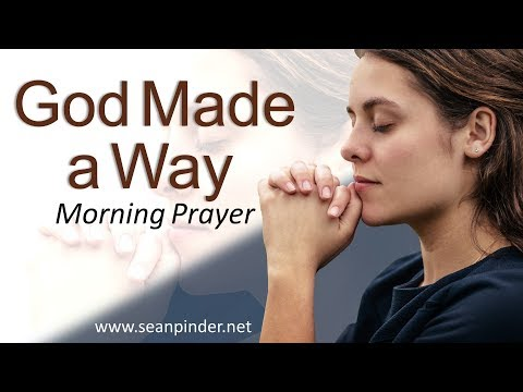 EXODUS 14 - GOD MADE A WAY - MORNING PRAYER (video)