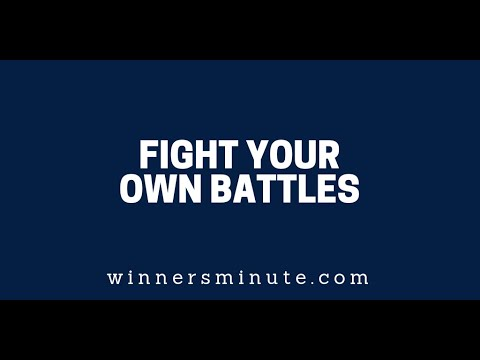 Fight Your Own Battles  The Winner's Minute With Mac Hammond