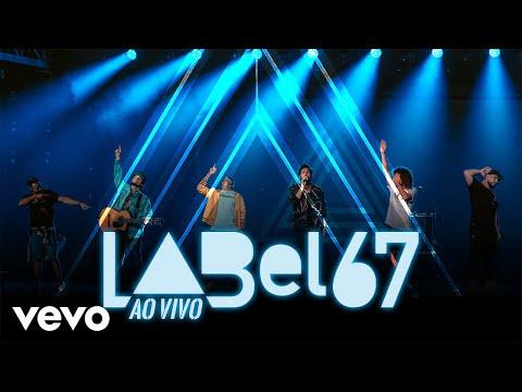 Atitude 67 - Label 67 (Ao Vivo Em São Paulo / 2019)