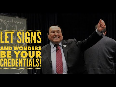 Let Signs And Wonders Be Your Credentials!