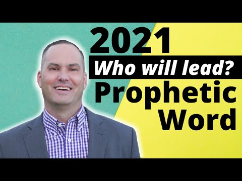 2021 - Who Will Lead? (PROPHETIC WORD) Joe Joe Dawson