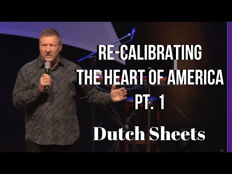 Dutch Sheets: Re-calibrating the Heart of America Pt. 1 Little Rock, AR.