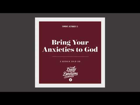 Bring Your Anxieties to God - Daily Devotion