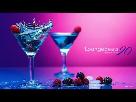 Lounge Beats 20 by Paulo Arruda - Deep Soulful House Music - UCXhs8Cw2wAN-4iJJ2urDjsg