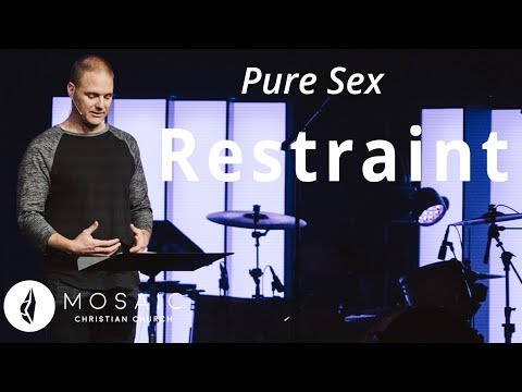 Pure Sex  Restraint  Song of Solomon 1:8-2:7