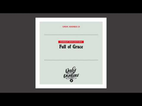 Full of Grace  Daily Devotional