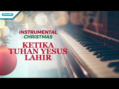 Instrumental Christmas - Piano - Ketika Tuhan Yesus Lahir - Widya Kristianti