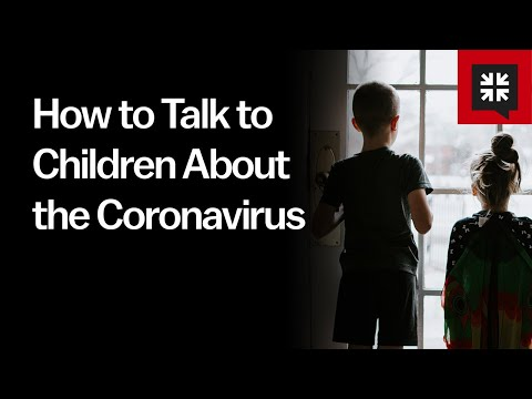 How to Talk to Children About the Coronavirus // Ask Pastor John
