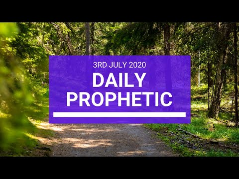 Daily Prophetic 3 July 2020 4 of 10