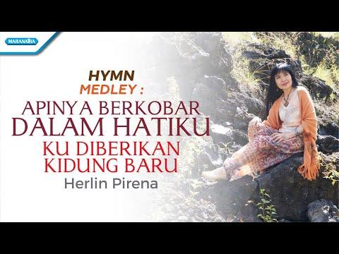 Herlin Pirena - Medley ApiNya Berkobar Dalam Hatiku & Ku Diberikan Kidung Baru