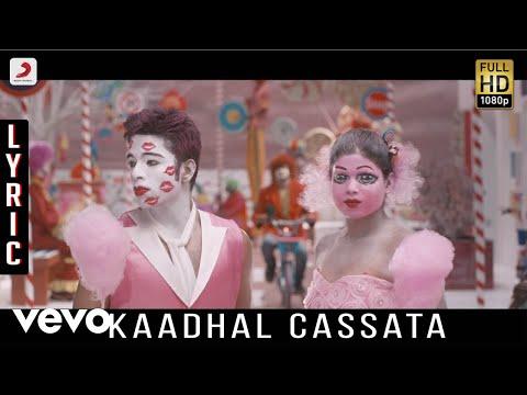 Kappal - Kaadhal Cassata Lyric | Vaibhav, Sonam Bajwa - sonymusicsouthvevo