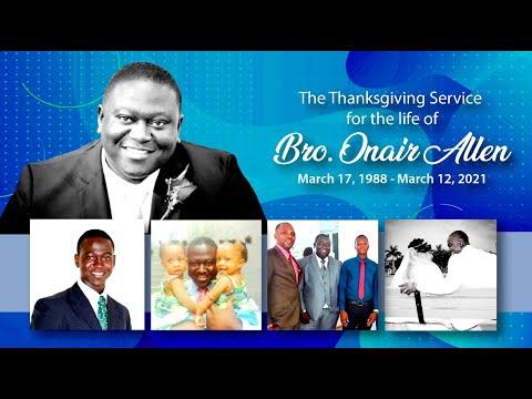 Bro Onair  Allen Thanksgiving Service April 7, 2021