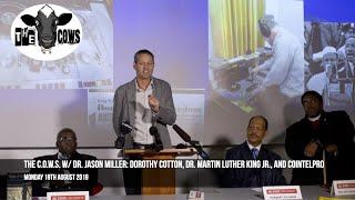 The C.O.W.S. w/ Dr. Jason Miller: Dorothy Cotton, Dr. Martin Luther King Jr., and COINTELPRO