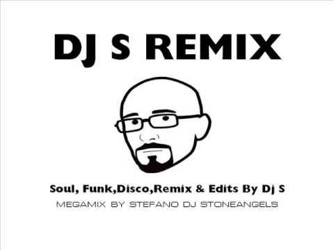DJ S EDIT & REMIX FUNK SOUL & DISCO MIX BY STEFANO DJ STONEANGELS - UCJjWJ3J2OIYRmmlrJYaM1SQ