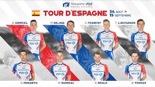 Tour d'Espagne 2019 : la Bande-annonce de l'Equipe cycliste Groupama-FDJ