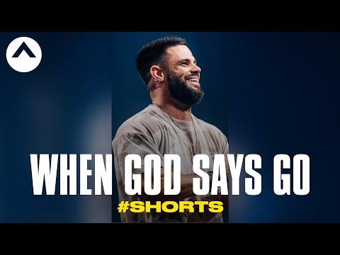 When God Says Go #Shorts  Pastor Steven Furtick