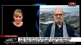 Scrapping of 'Die Stem' in the National Anthem: Max Du Preez in studio to discuss further