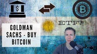 Argentína je zatiaľ zdžanlivá s Bitcoinom na rozdiel od Goldman Sachs...