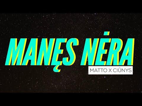 Matto x Ciūnys - Manęs Nėra