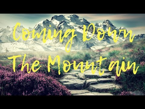 Coming Down From The Mountain  Garden Story ~ Ep. 40