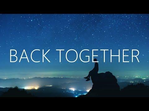 William Black - Back Together (Lyrics) ft. RUNN - UCwIgPuUJXuf2nY-nKsEvLOg