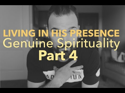 GENUINE SPIRITUALITY PART FOUR
