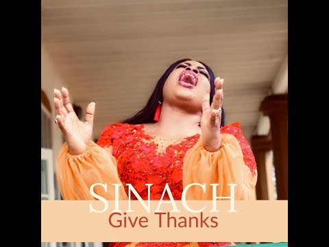GIVE THANKS: SINACH