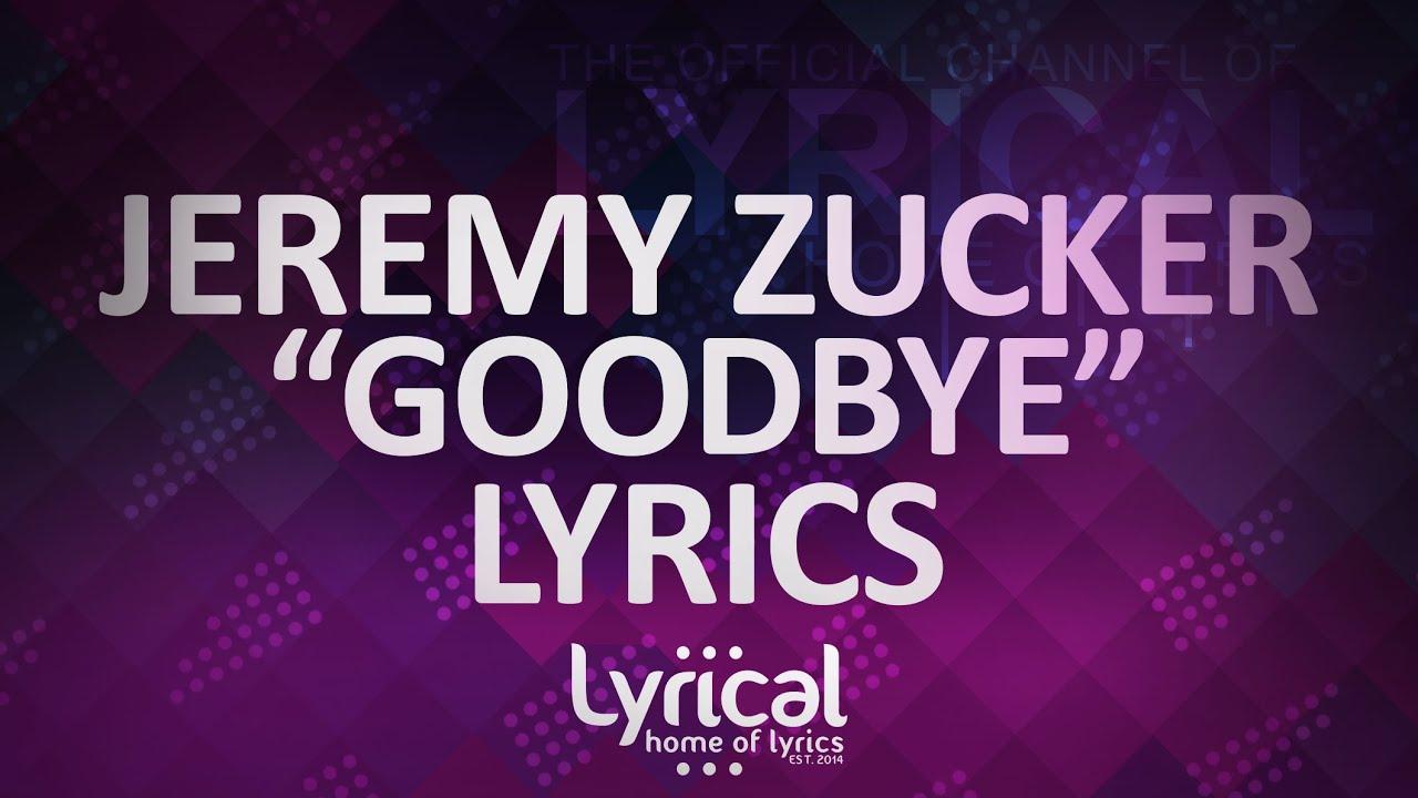 Jeremy Zucker - Good Bye Lyrics | AudioMania lt