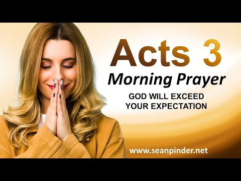 God Will EXCEED Your EXPECTATION - Morning Prayer