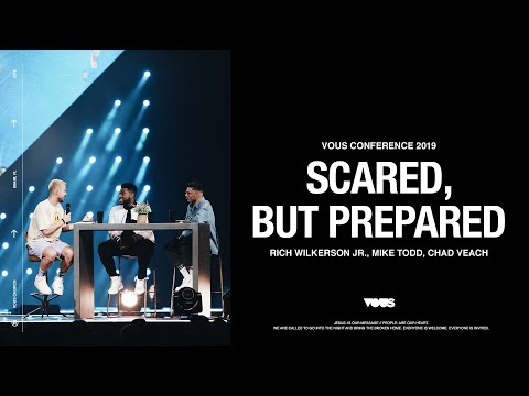Rich Wilkerson Jr. with Mike Todd & Chad Veach  VOUS Conference 2019: Scared But Prepared