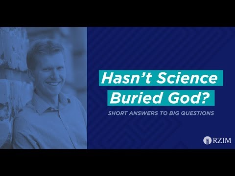 14. Hasn't Science Buried God?