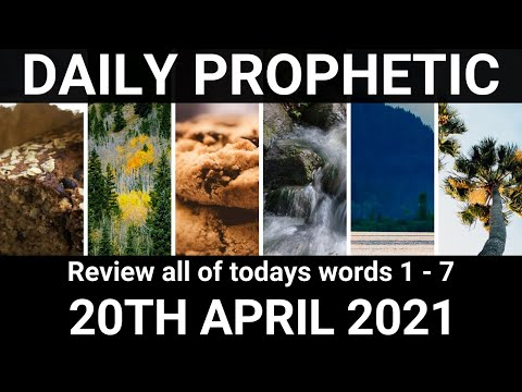 Daily Prophetic 20 April 2021 All Words