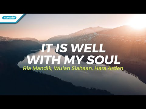It Is Well With My Soul - Ria Hara Wulan (with lyric)