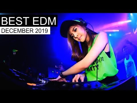 BEST EDM DECEMBER 2019  - UCAHlZTSgcwNNpf8LV3E6kDQ