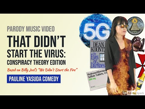 That Didn't Start the Virus: Conspiracy Theories (We Didn't Start the Fire Parody)