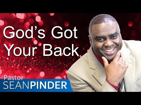 GOD'S GOT YOUR BACK - BIBLE PREACHING  SEAN PINDER