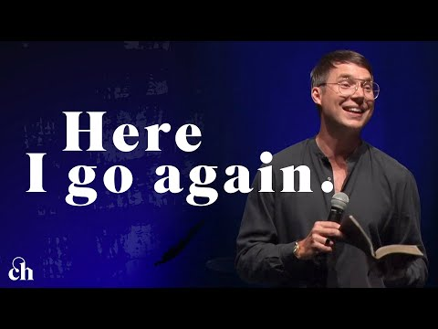 Here I Go Again // Judah Smith