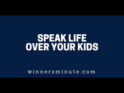 Speak Life Over Your Kids  The Winner's Minute With Mac Hammond