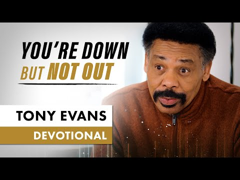 Get Back On Your Feet - Tony Evans Devotional
