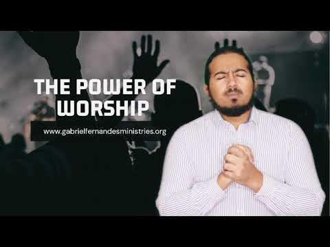 THE POWER OF WORSHIP, SUNDAY MESSAGE AND PRAYER WITH EVANGELIST GABRIEL FERNANDES