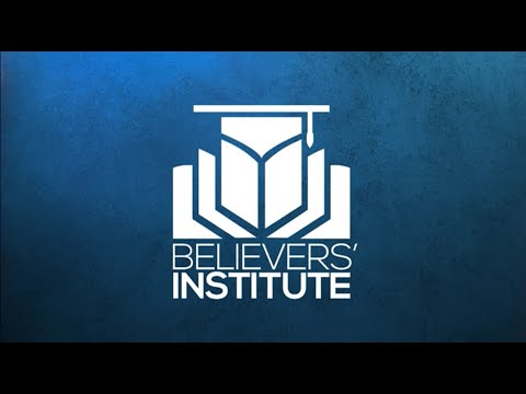 BELIEVER'S INSTITUTE  One Last Time  Passover