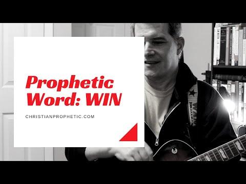 Prophetic Word: WIN
