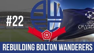 Football Manager 2019 Live Stream - Bolton Wanderers - Episode 22