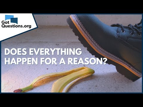 Is it True that Everything Happens for a Reason?  The Sovereignty of God  GotQuestions.org