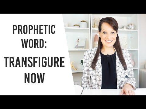 Prophetic Word- Transfiguration