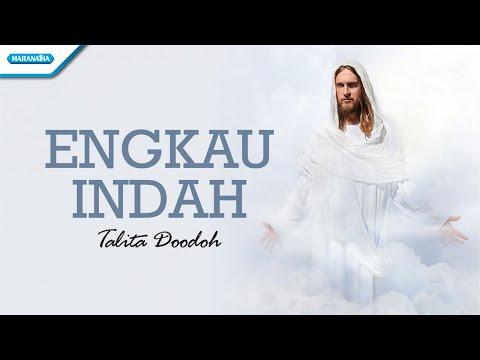 Engkau Indah - Talita Doodoh (with lyric)